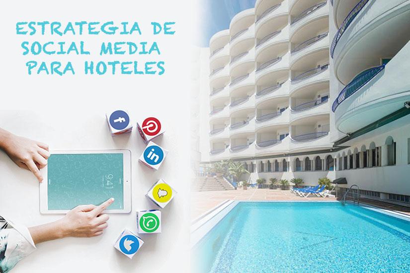 Estrategia social media para hoteles